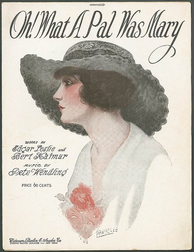Oh! What a Pal Was Mary pretty girl sheet music 1919
