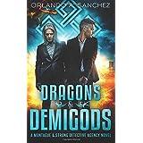 Dragons & Demigods: A Montague & Strong Detective Agency Novel (Montague & Strong Case Files)