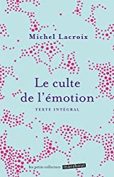 LE CULTE DE L'EMOTION (MINI POCHE)