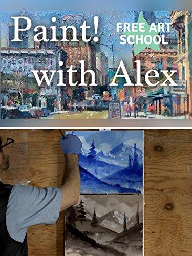 (Paint! With Alex - Free Art School )