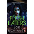 Flesh Eaters (Dead World Book 3)