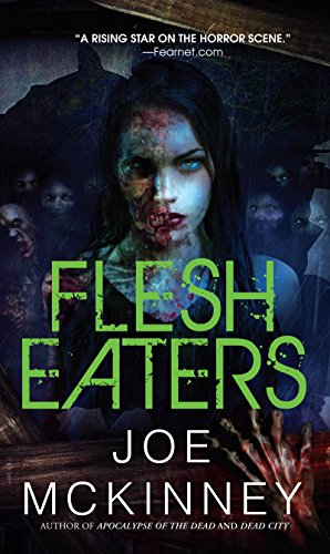 Flesh Eaters (Dead World Book 3)