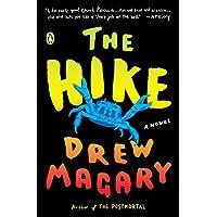 The Hike: A Novel Kindle Edition