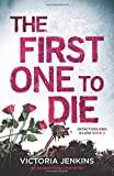 The First One to Die: An unputdownable crime thriller (Detectives King and Lane)