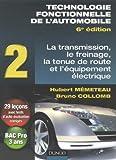 Image de Technologie fonctionnelle de l'automobile : Tome 2, Transmission, freinage, tenue de route et équip