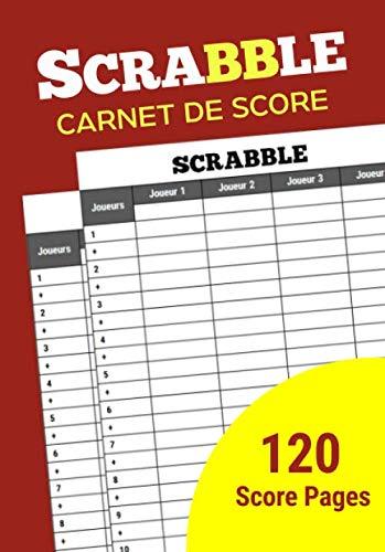 Scrabble Carnet de Score: Cahier de marque Scrabble, Livre de score Scrabble parfait pour les amateurs de Scrabble, jeu de société Scrabble pour Scorekeeper: Amazon.es: Design, Snoiflake: Libros en idiomas extranjeros