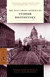 The Best Short Stories of Fyodor Dostoevsky (Modern Library Classics)