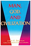 img - for Man, God, and Civilization book / textbook / text book