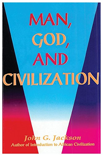 Man, God, and Civilization
