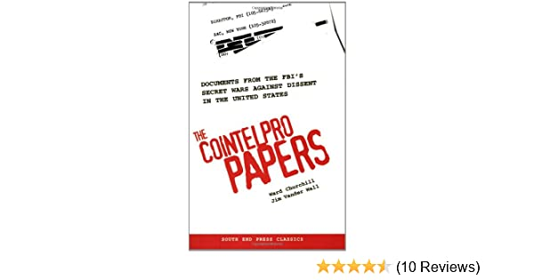 Documents from the FBIs Secret Wars Against Dissent in the United States The COINTELPRO Papers
