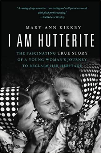 I Am Hutterite: The Fascinating True Story of a Young