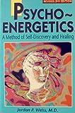 Psychoenergetics, Jordan P. Weiss, 0963864025