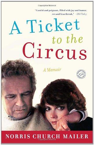 A Ticket to the Circus: A Memoir