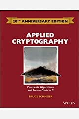 Applied Cryptography: Protocols, Algorithms and Source Code in C Hardcover