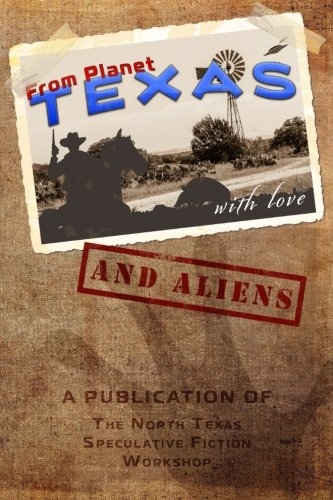 From Planet Texas,: With Love and Aliens (Volume 1)