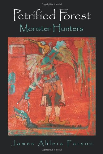 Petrified Forest: Monster Hunters pdf