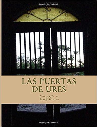 Online books to read free download Las Puertas de Ures 1533349622 by Mark Stinson PDF FB2 iBook
