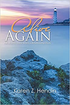 Book Alive Again: Life Begins Anew When a Relationship Ends