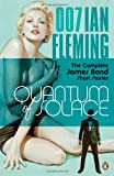 : Quantum of Solace: The Complete James Bond Short Stories
