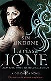 Sin Undone: Number 5 in series (Demonica Novel)