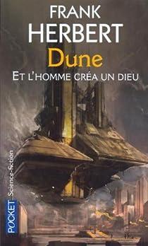 Et l'homme créa un Dieu : Prélude à Dune par Herbert