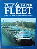 The Pulp and Paper Fleet, Al Sykes and Skip Gillham, 0919549152