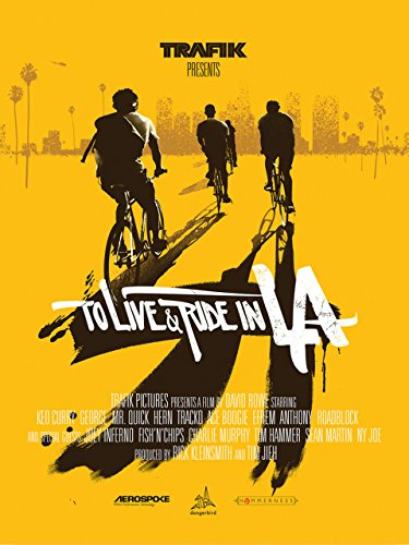 To Live & Ride in L.A. (2010) (Movie)