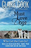 Image of Must Love Dogs: Who Let the Cats In? (Volume 5)