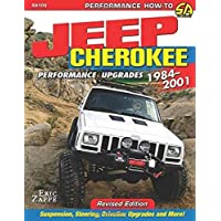 Jeep Cherokee Performance Upgrades: 1984-2001 (Performance How-to)