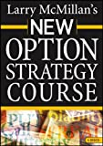 New Option Strategy Course, McMillan, Larry, 1592802656