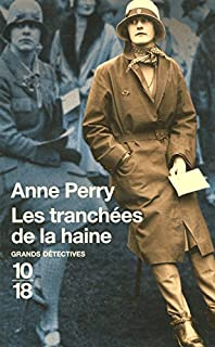 Les tranchées de la haine, Perry, Anne