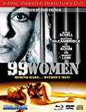 99 WOMEN (3-Disc Combo Unrated Director's Cut) [Blu-ray]