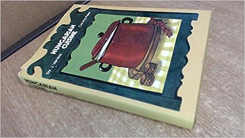 Hungarian Cuisine A Complete Cookery Book Jozsef Venesz