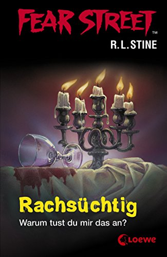 Fear Street 10 - Rachsüchtig (German Edition)