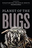 Planet of the Bugs 9780226163611