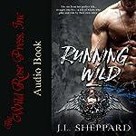 Running Wild: Hell Ryders MC, Book 1 | J. L. Sheppard
