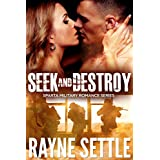 Seek and Destroy: A Sparta Military Romance Thriller (Sparta Military Romance Series Book 1)
