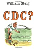 C D C ?, William Steig, 0312380127