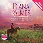Diamond in the Rough | Diana Palmer