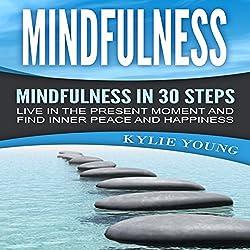 Mindfulness - Mindfulness in 30 Steps