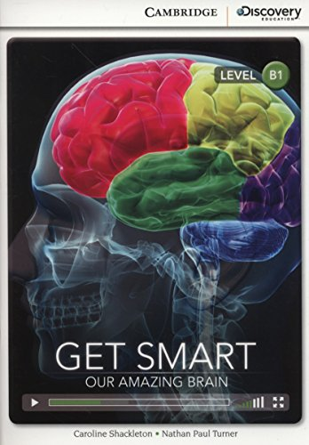 Get Smart: Our Amazing Brain Intermediate Book with Online Access (Cambridge Discovery Interactive -