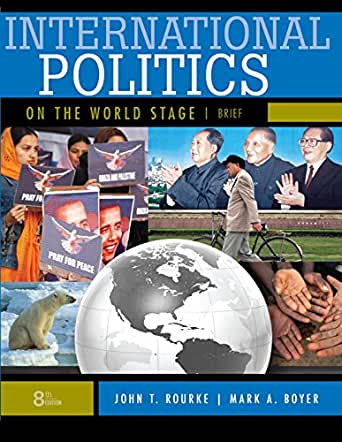 9780073378992: international politics on the world stage, brief.