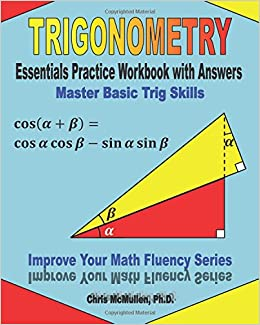 Trigonometry Essentials Practice Workbook with Answers
