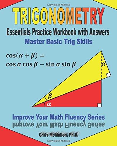 Trigonometry Essentials Practice Workbook With Answers Master Basic