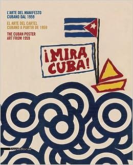 Mira Cuba: The Cuban Poster Art from 1959: Olivio Martinez ...