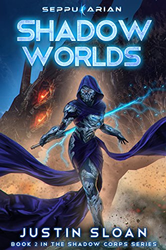 Shadow Worlds: A Space Opera (Shadow Corps Book 2)