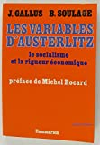img - for Les variables d'Austerlitz: Le socialisme et la rigueur e conomique (French Edition) book / textbook / text book
