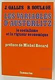 img - for Les variables d'Austerlitz: Le socialisme et la rigueur economique (French Edition) book / textbook / text book