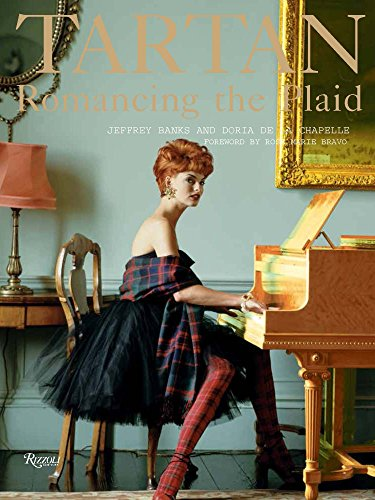 Tartan: Romancing the Plaid (Rizzoli Classics) (Tartan Rose)