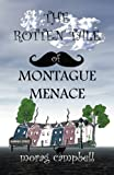 img - for The Rotten Tale of Montague Menace book / textbook / text book